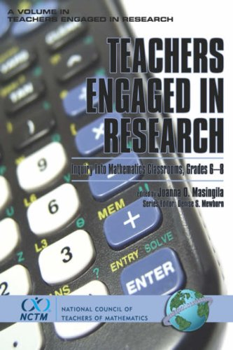 Teachers Engaged in Research: Inquiry in Mathematics Classrooms, Grades 6-8 (PB) 9781593114992