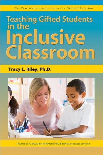 Teaching Gifted Students in the Inclusive Classroom 9781593637040