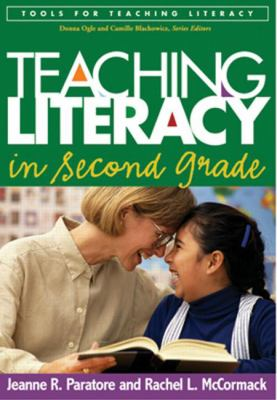 Teaching Literacy in Second Grade 9781593851774