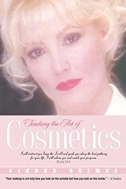 Teaching the Art of Cosmetics 9781591605904