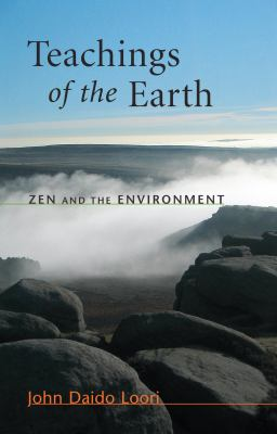 Teachings of the Earth: Zen and the Environment 9781590304907