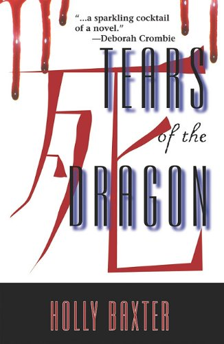Tears of the Dragon: An Elodie Browne Mystery 9781590588260