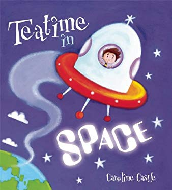 Teatime in Space 9781595665744