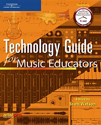 Technology Guide for Music Educators 9781592009817