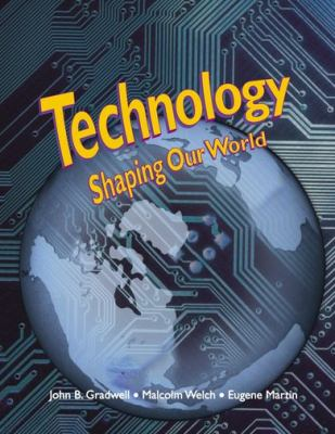 Technology Shaping Our World 9781590707067