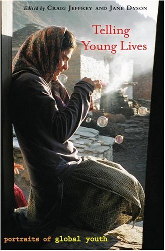 Telling Young Lives: Portraits of Global Youth 9781592139316