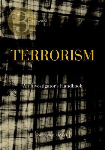 Terrorism: An Investigator's Handbook 9781593455309
