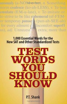 Test Words You Should Know: 1,000 Essential Words for the New SAT and Other Standardized Tests 9781593375218