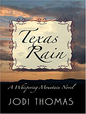 Texas Rain: A Whispering Mountain Novel 9781597224635