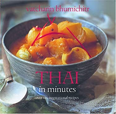 Thai in Minutes: Over 120 Inspirational Recipes 9781592232789