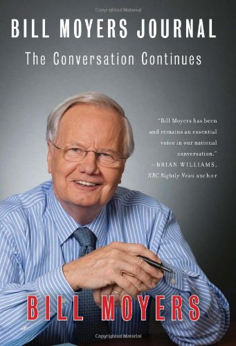Bill Moyers Journal: The Conversation Continues 9781595586247