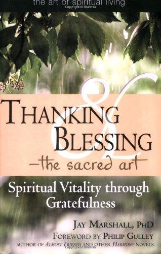 Thanking & Blessing - The Sacred Art: Spiritual Vitality Through Gratefulness 9781594732317