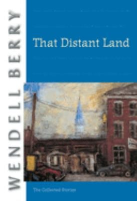 That Distant Land: The Collected Stories 9781593760540