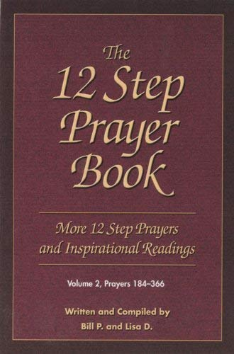 The 12 Step Prayer Book, Volume 2: More 12 Step Prayers and Inspirational Readings: Prayers 184-366 9781592854738