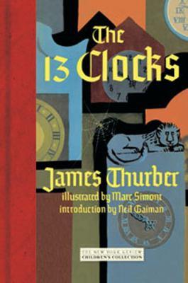 The 13 Clocks 9781590172759