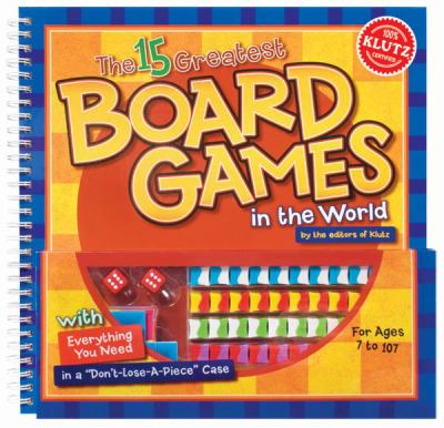 The 15 Greatest Board Games in the World 9781591745075