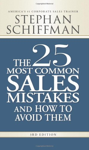 The 25 Most Common Sales Mistakes: And How to Avoid Them 9781598698213