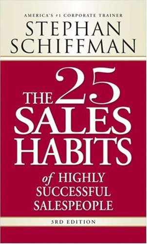 The 25 Sales Habits of Highly Successful Salespeople 9781598697575