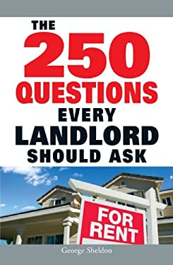 The 250 Questions Every Landlord Should Ask 9781598698329