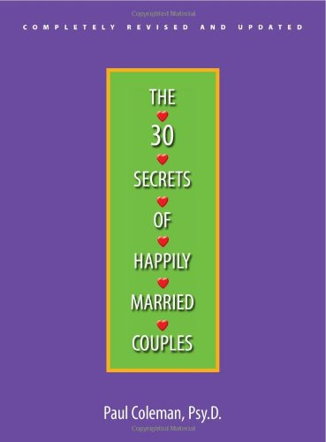 The 30 Secrets of Happily Married Couples 9781593374891