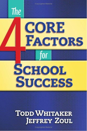 The 4 Core Factors for School Success 9781596670907