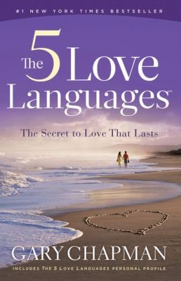 The 5 Love Languages: The Secret to Love That Lasts 9781594153518