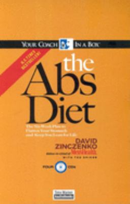 The Abs Diet: The Six-Week Plan to Flatten Your Stomach and Keep You Lean for Life 9781596590397