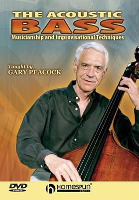 The Acoustic Bass: Musicianship and Improvisational Techniques [With Booklet] 9781597730808