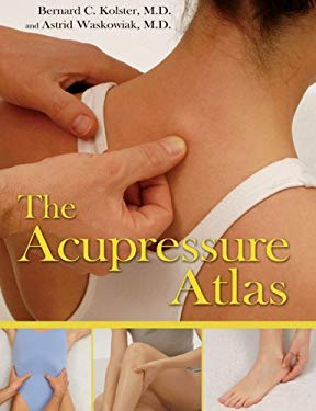 The Acupressure Atlas 9781594771750