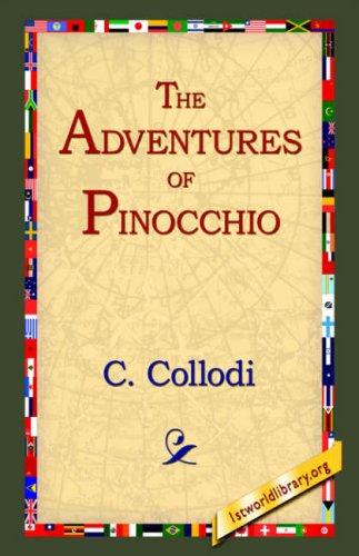 The Adventures of Pinocchio 9781595400086