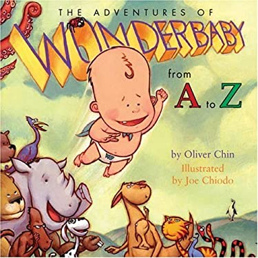 The Adventures of Wonderbaby: From A to Z 9781597020015