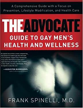 The Advocate Guide to Gay Men's Health and Wellness 9781593500405