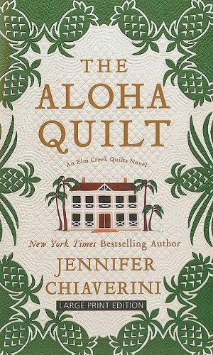 The Aloha Quilt 9781594134364