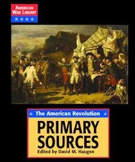 The American Revolution: Primary Sources 9781590182383