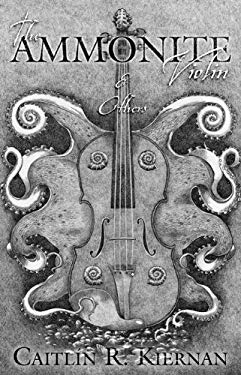 The Ammonite Violin & Others 9781596063051
