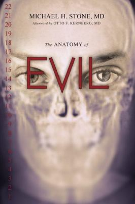 The Anatomy of Evil 9781591027263