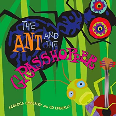 The Ant and the Grasshopper 9781596434936
