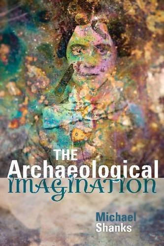 The Archaeological Imagination 9781598743623