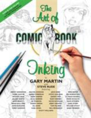 The Art of Comic-Book Inking [With Bristol-Board Inserts for Practice] 9781593074050