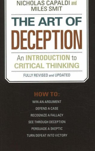 The Art of Deception: An Introduction to Critical Thinking 9781591025320