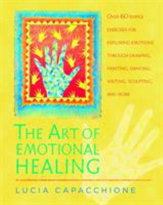 The Art of Emotional Healing 9781590303061