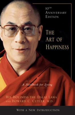 The Art of Happiness: A Handbook for Living 9781594488894