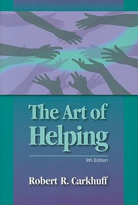 The Art of Helping 9781599961798