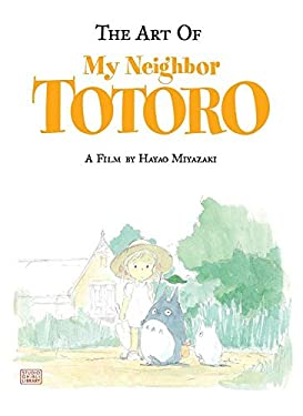 The Art of My Neighbor Totoro 9781591166986