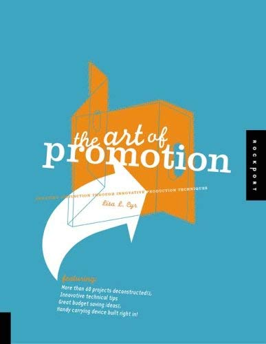The Art of Promotion: Creating Distinction Through Innovative Production Techniques 9781592531868