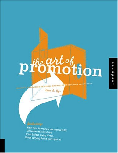 The Art of Promotion: Creating Distinction Through Innovative Production Techniques 9781592530106
