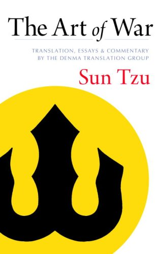 The Art of War: Translation, Essays, and Commentary by the Denma Translation Group 9781590307281