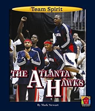 The Atlanta Hawks 9781599532813