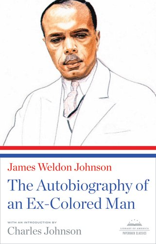 The Autobiography of an Ex-Colored Man 9781598531138