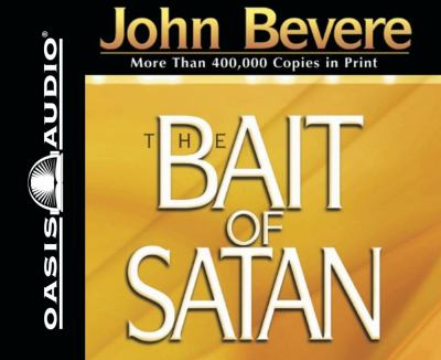 The Bait of Satan: Living Free from the Deadly Trap of Offense 9781598596311